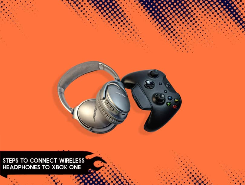 Steps to Connect Wireless Headphones to Xbox One