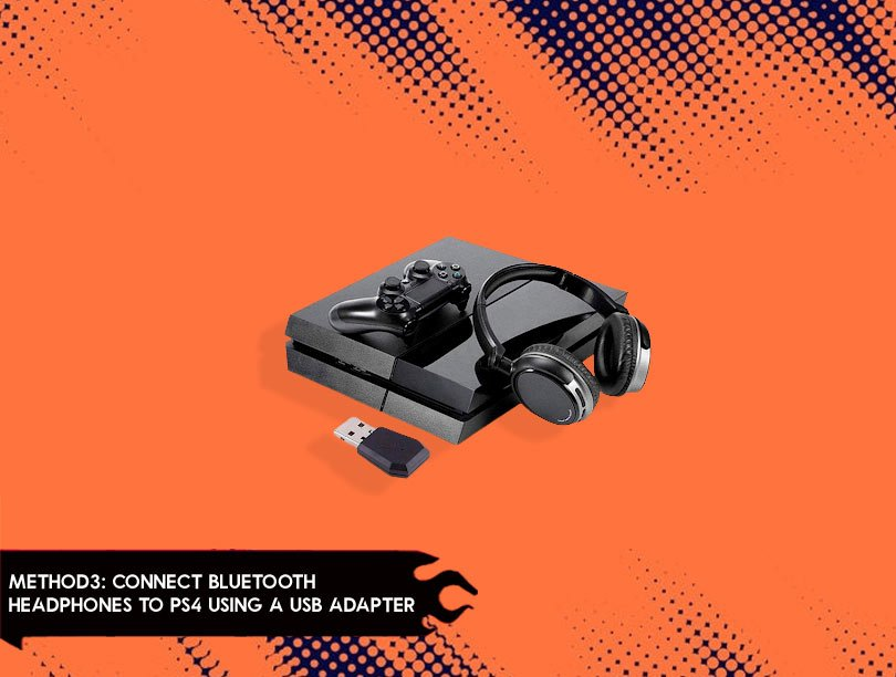 Connect Bluetooth Headphones To PS4Using a USB Adapter