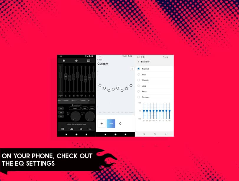 On Your Phone, Check Out The EQ Settings